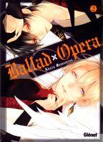 Ballad opera T2, manga chez Glénat de Samamiya