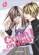 Crush on you ! T8, manga chez Soleil de Kawakami