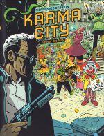Karma City T2 : Le jour des fous (0), bd chez Dupuis de Gabrion