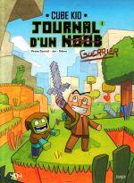 Journal d'un noob T1 : Un nouveau guerrier (0), bd chez Jungle de Piratesourcil, Jez, Odone