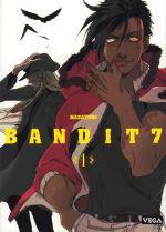 Bandit 7 T1, manga chez Vega de Masayumi