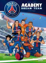 PSG Academy Dream Team T3 : Esprit d'équipe (0), bd chez Soleil de Mariolle, Orlando, Sabella