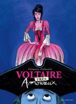 Voltaire amoureux T2 : Voltaire très amoureux (0), bd chez Les arènes de Oubrerie, Bègue