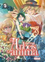Arbos anima T5, manga chez Glénat de Hashimoto