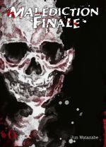 Malédiction finale T6, manga chez Komikku éditions de Watanabe