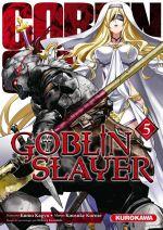 Goblin slayer T5, manga chez Kurokawa de Kagyu, Kurose