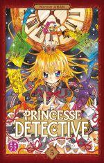 Princesse détective T5, manga chez Nobi Nobi! de Anan