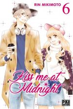 Kiss me at midnight T6, manga chez Pika de Mikimoto