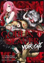 Goblin slayer - Year one T1, manga chez Kurokawa de Kagyu, Sakaeda