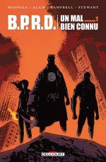 B.P.R.D.  Un mal bien connu T1, comics chez Delcourt de Mignola, Allie, Fiumara, Campbell, Sale, Stewart
