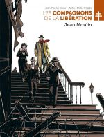 Les Compagnons de la libération : Jean Moulin (0), bd chez Bamboo de Le Naour, Rabino, Marko, Holgado, Bouët