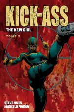 Kick Ass The new girl  T2, comics chez Panini Comics de Niles, Frusin, Gho