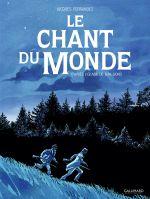 Le Chant du monde, bd chez Gallimard de Ferrandez