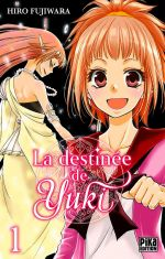 La destinée de Yuki  T1, manga chez Pika de Fujiwara