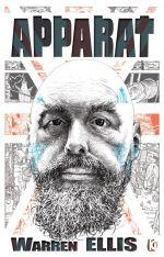 Apparat, comics chez Komics Initiative de Ellis, Burrows, Juan Jose Ryp, Pagliarani, McCubbin, Caceres, McNeil, Oleksicki