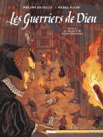 Les Guerriers de Dieu T5 : Le Massacre de la Saint-Barthélémy (0), bd chez Glénat de Richelle, Wachs, Osuch