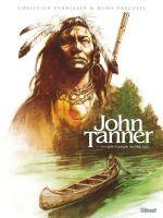 John Tanner T1 : Le captif du peuple des Mille Lacs (0), bd chez Glénat de Perrissin, Pavlovic, Boucq