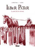 Liber Pater, bd chez Glénat de Corbeyran, Horne