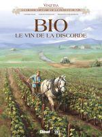 Vinifera : Bio, le vin de la discorde (0), bd chez Glénat de Rodhain, Corbeyran, Pietrobon, Minte