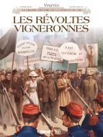 Vinifera : Les Révoltes vigneronnes (0), bd chez Glénat de Corbeyran, Rollin