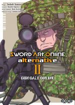 Sword art online alternative - Gun gale online T2, manga chez Ototo de Sigsawa, Kawahara, Tamori