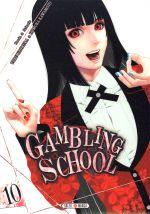Gambling school T10, manga chez Soleil de Kawamoto, Naomura