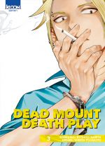 Dead mount death play T3, manga chez Ki-oon de Narita, Fujimoto