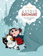 Astrid Bromure T5 : Comment refroidir le Yéti (0), bd chez Rue de Sèvres de Parme, Dreher