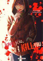 I love you so I kill you T7, manga chez Soleil de Kaname, Sakakibara