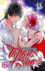 Takane & Hana T13, manga chez Kazé manga de Shiwasu