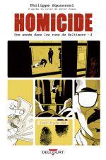 Homicide, une année dans les rues de Baltimore T4 : 2 avril - 22 juillet 1988 (0), bd chez Delcourt de Squarzoni, Madd, Drac