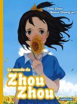 Le Monde de Zhou Zhou T4, manga chez Casterman de Chang'an, Zhao