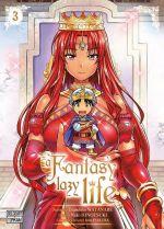 A fantasy lazy life  T3, manga chez Delcourt Tonkam de Watanabe, Ayakura, Hinotsuki