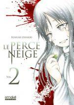 Le perce-neige T2, manga chez Omaké books de Oshikiri