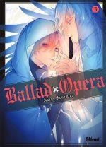Ballad opera T3, manga chez Glénat de Samamiya