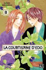 La courtisane d'Edo  T8, manga chez Pika de Sakurakouji