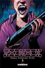 Redneck T3, comics chez Delcourt de Cates, Estherren, Cunniffe
