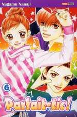 Parfait-tic ! T6, manga chez Panini Comics de Nanaji