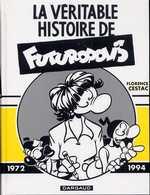 La véritable Histoire de Futuropolis, bd chez Dargaud de Cestac