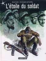 L'etoile du soldat, bd chez Casterman de de Ponfilly, Follet, Deleers