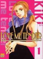 Love me tender T1, manga chez Taïfu comics de Kiki