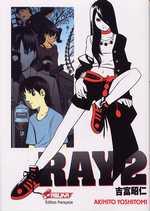 Ray T2, manga chez Asuka de Yoshitomi