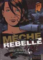 Mèche rebelle T1 : Kim (0), bd chez Dupuis de Zidrou, Matteo
