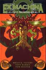 Ex Machina T1 : Les premiers cent jours (0), comics chez Panini Comics de Vaughan, Harris, Mettler