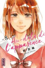 Au-delà de l'apparence T8, manga chez Kana de Akuta