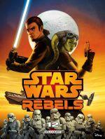 Star Wars Rebels T12, comics chez Delcourt de Barlow, Fisher, Romling, Molesworth, Wheatley