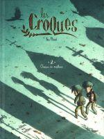 Les Croques T2 : Oiseaux de malheur (0), bd chez Editions de la Gouttière de Mazé
