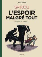 Le Spirou de... T14 : L'espoir malgré tout (2/4) (0), bd chez Dupuis de Bravo