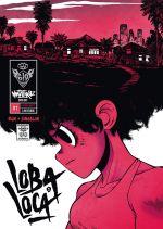 Loba Loca T1, comics chez Ankama de Run, Singelin