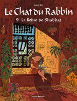 Le chat du rabbin T9 : La reine de Shabbat (0), bd chez Dargaud de Sfar
